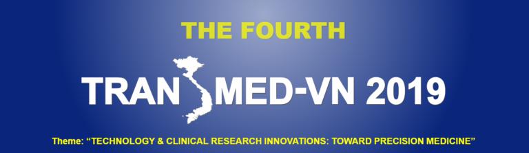 The Fourth TransMed-VN 2019